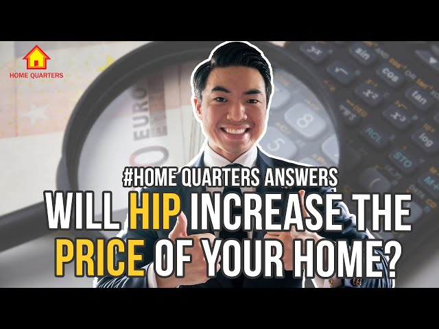 Will HIP increase the value of home?   Home Quarters Answers Ep15