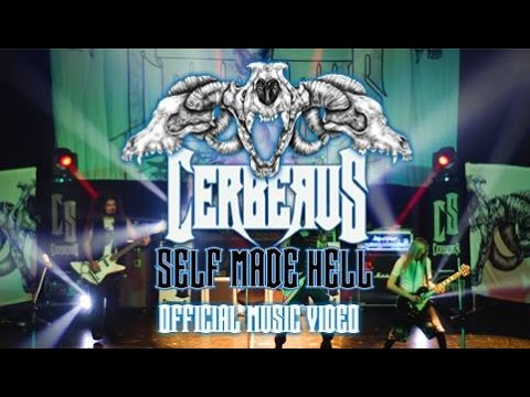 Cerberus - Self Made Hell [Official Music Video]