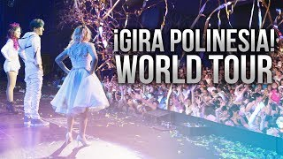 GIRA POLINESIA WORLD TOUR | LOS POLINESIOS VLOGS