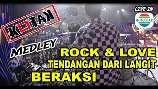 KOTAK MEDLEY [drumcam] // ROCK N LOVE - TENDANGAN DARI LANGIT - BERAKSI | Live in Konser INDOSIAR