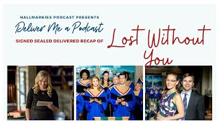 Deliver Me A Podcast Ep. 33: Lost Without You Recap