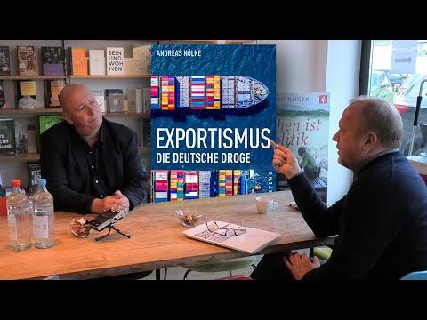 Exportismus – die deutsche Droge | Prof. Andreas Nölke im Gespräch