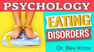 Learn Psychology While You Sleep - Eating Disorders & Treatment