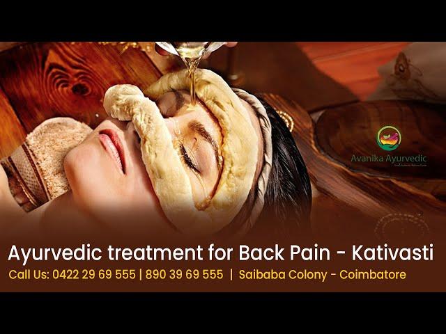 Ayurvedic Back Pain Treatment - Avanika Ayurvedic Saibaba Colony Coimbatore