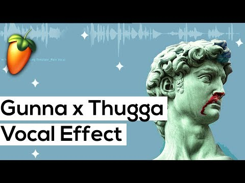 Young Thug Vocal Effect in FL Studio ( Gunna, Lil Baby Vocal Effect