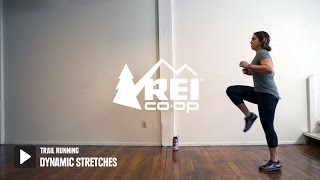 Trail Running: Dynamic Stretches || REI