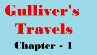 Gulliver's Travels Chapter 1 Class 9 Summary In Hindi