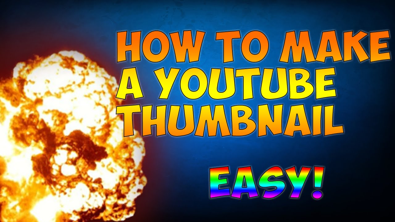 how to make thumbnails for youtube vieos