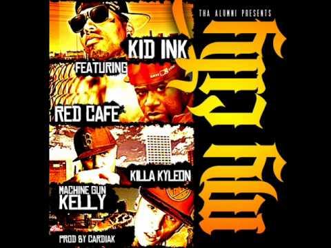 Kid Ink ft. Killa Kyleon, Red Cafe, & Machine Gun Kelly - My City