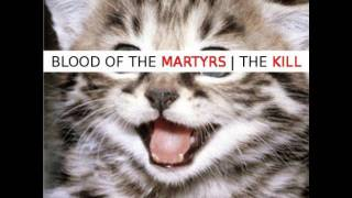 "Blood of the Martyrs- ""The Kill"" (30 Seconds to Mars cover)"