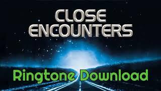 Close Encounters Ringtone Download