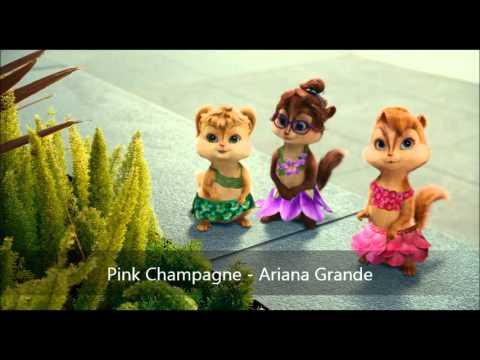 Pink Champagne - Ariana Grande (Version Chipmunks)