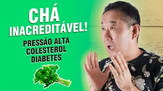 Chá Mágico para Pressão Alta, Colesterol e Diabetes