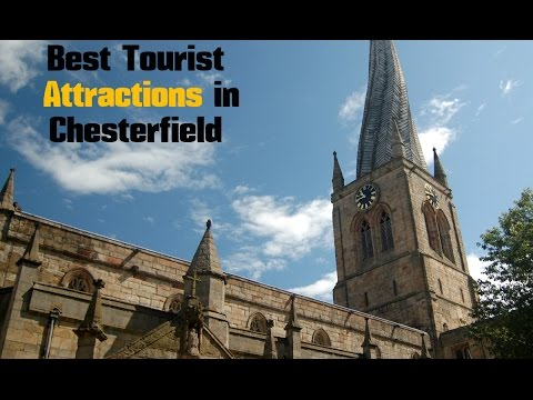 TOP 12. Best Tourist Attractions in Chesterfield - Travel England