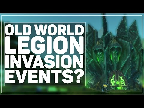 WoW Legion Alpha: Old World Zone Wide Legion Invasions