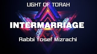 Intermarriage - Rabbi Yosef Mizrachi - Make the right choice (2015 HD)