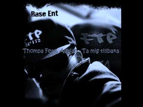 Thompa Feat Adrian - Ta mig tillbaka