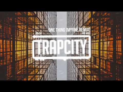 San Holo - One Thing (MYRNE Remix) [Lyrics]