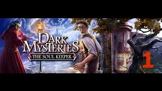 Dark Mysteries: The Soul Keeper - Part 1