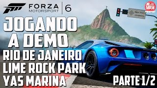 FORZA 6 - Jogando a DEMO! [ Rio de Janeiro - Lime Rock Park - Yas Marina ] ( Xbox One ) PART #1