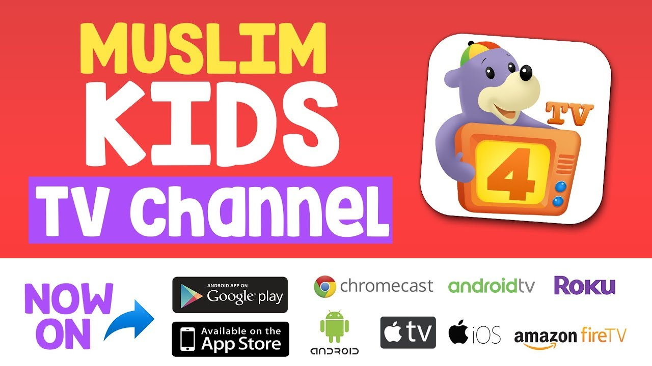 The perfect MUSLIM KIDS TV Channel