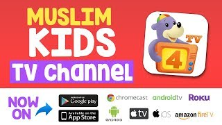The perfect MUSLIM KIDS TV Channel!