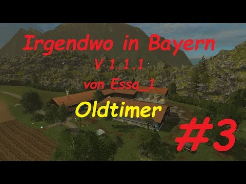 LS 15 Irgendwo in Bayern Map Oldtimer #3 [german/deutsch]