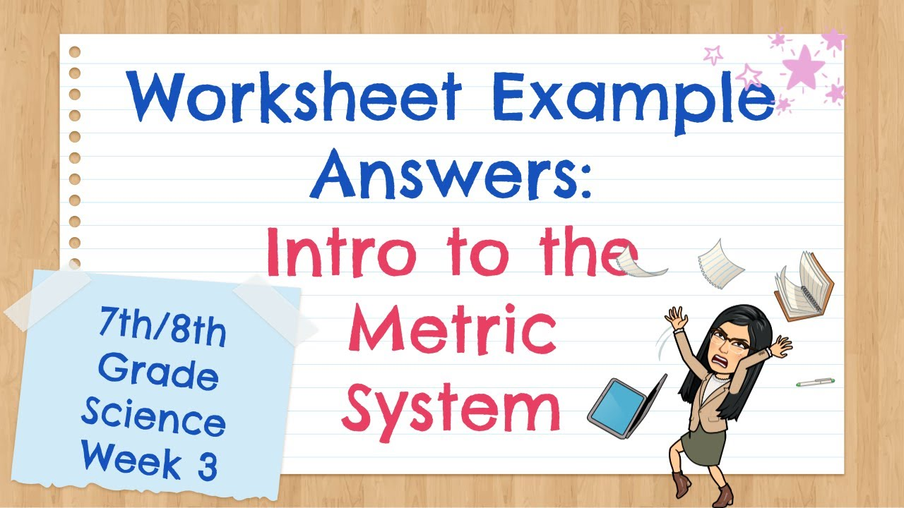 hight resolution of Wksht - Example Answers for Intro to Metric System - YouTube