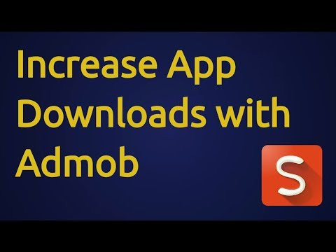 How To Increase App Downloads With Campaigns in Admob