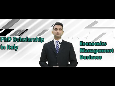Italy Scholarship |PhD|Management|Business|Economics (Introduction)