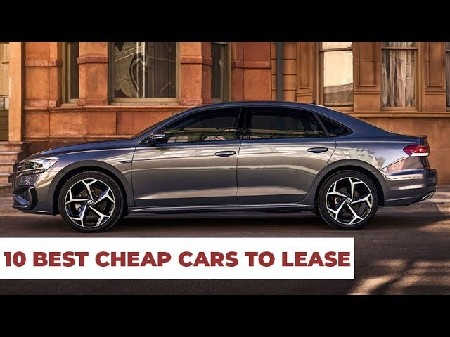 10 Best Cars To Lease 2019 Cheap Reliable Youtube