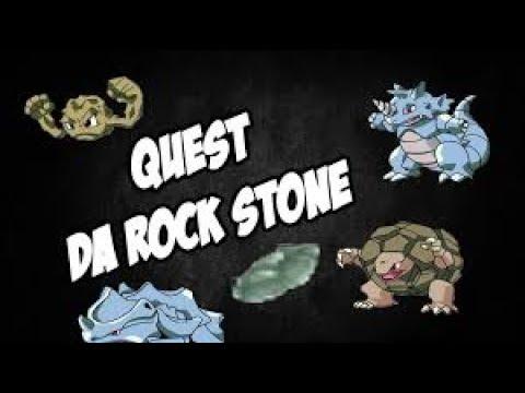 como fazer a quest rock stone(ot pokemon)