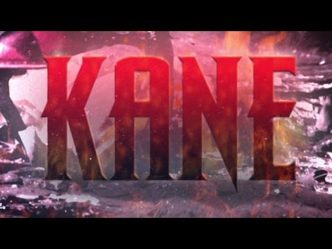 Kane Entrance Video