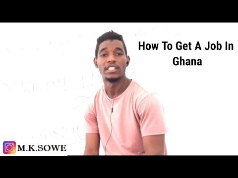 How To Get A Job In Ghana