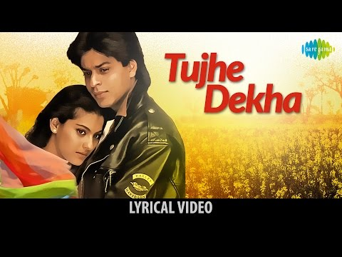 """Tujhe Dekha"" Song With Lyrics   ""तुझे देखा"" गाने के बोल   DDLJ   Shah Rukh Khan, Kajol"