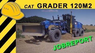 🔥CAT 120M2 Grader im Einsatz - Fahrbericht & Caterpillar Jobreport 4K - Bauforum24