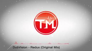 DubVision - Redux (Original Mix)