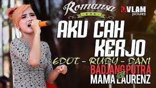 Aku Cah Kerjo EDOT ARISNA - FULL SAWER - ROMANSA JINGGOTAN 2017 BADJANG PUTRA AND MAMA LAORENT.mp3
