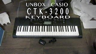 Casio CTK-3200 Unboxing