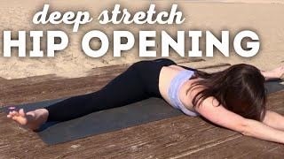 DEEP STRETCH | Hip Opening