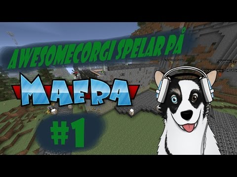 Maera Modpack på Värmländska med AwesomeCorgi. #1