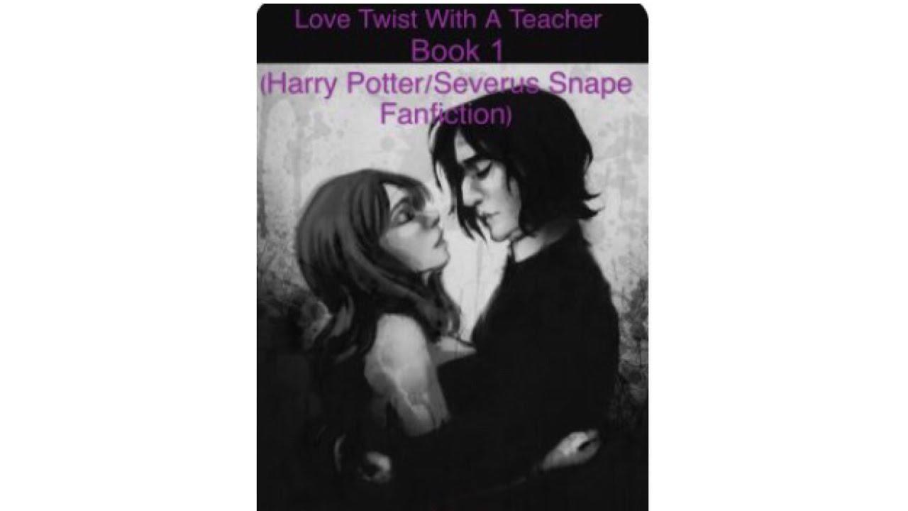 Book Trailer - Love Twist With A Teacher(Severus Snape/Harry Potter Fanfic)