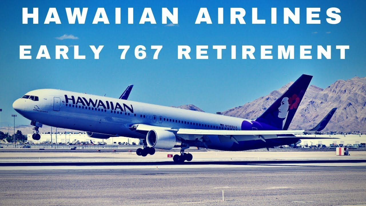 Hawaiian Airlines Retires 767 Fleet Early