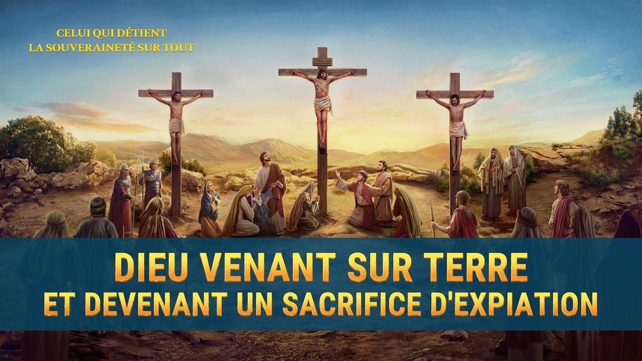 Documentaire chrétien « Dieu vient sur terre et devient un sacrifice d'expiation »