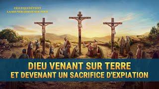 Documentaire d'histoire chrétien « Dieu vient sur terre et devient un sacrifice d'expiation »