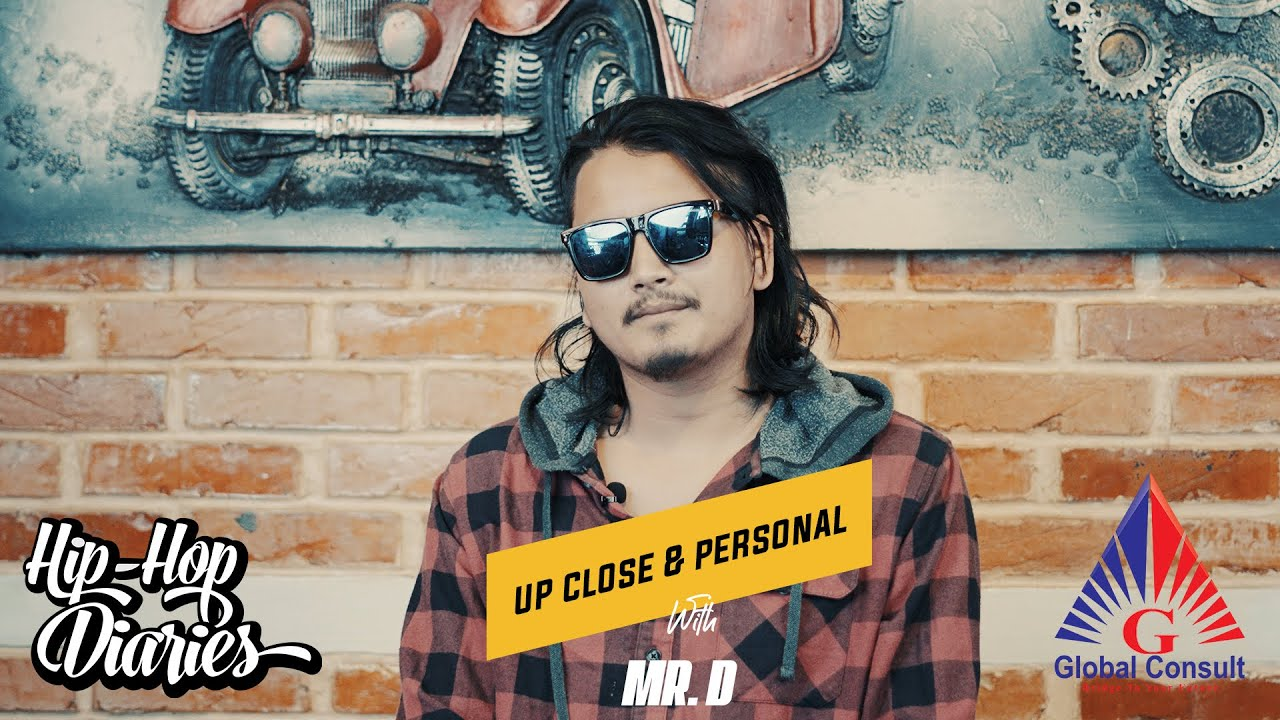 UP CLOSE & PERSONAL WITH MR. D | EPISODE 2 | TALKS ABOUT HIS STRUGGLE |