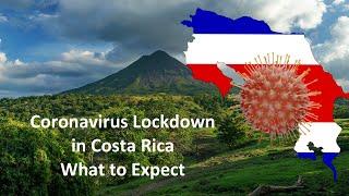 Coronavirus Lockdown in Costa Rica - What to expect