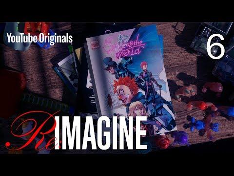 EP 6 The Premiere | Re:IMAGINE