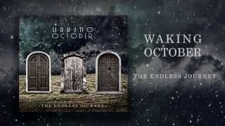 Waking October | The Endless Journey EP Teaser