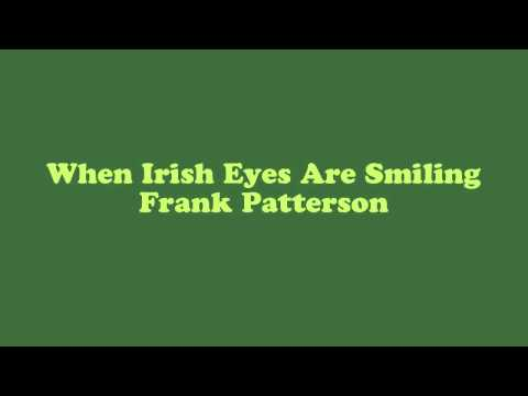 When Irish Eyes Are Smiling  Frank Patterson
